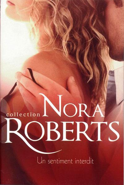 Un sentiment interdit de Nora Roberts 9782280217941