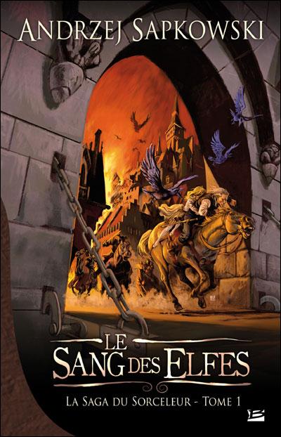 La Saga du Sorceleur, tome 1 : Le Sang des elfes  9782352941941