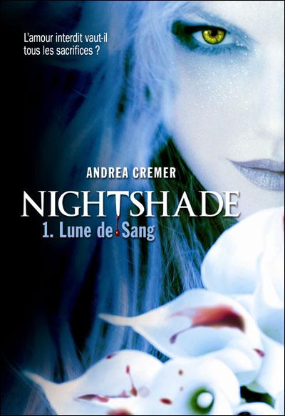 CREMER Andrea - NIGHTSHADE - Tome 1 : Lune de sang 9782070633791