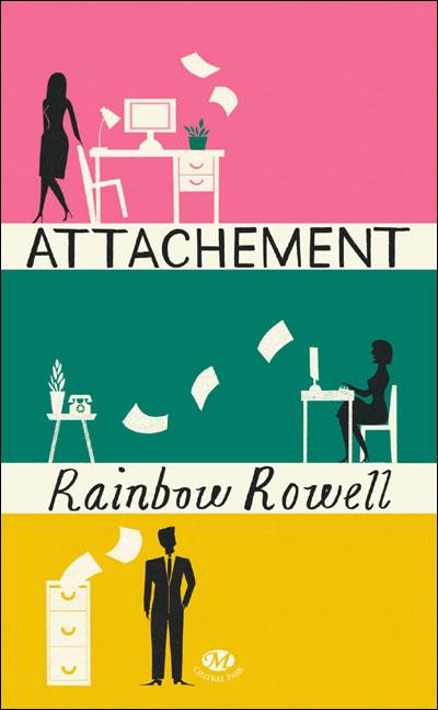 Attachement de Rainbow Rowell 9782811208202