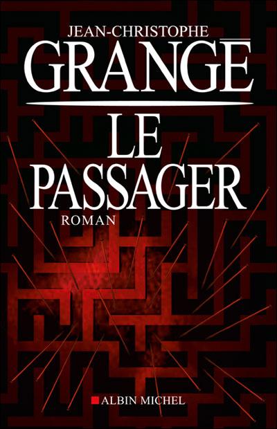 Grange,Jean-Christophe-Le passager