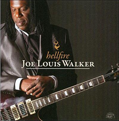 Joe Louis Walker - Hellfire 0014551494522