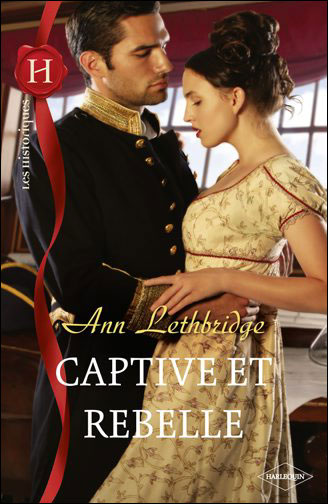 Captive et rebelle d'Ann Lethbridge 9782280232432