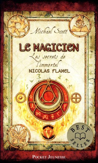 LES SECRETS DE L'IMMORTEL NICOLAS FLAMEL (Tome 02) LE MAGICIEN de Michael Scott 9782266217262