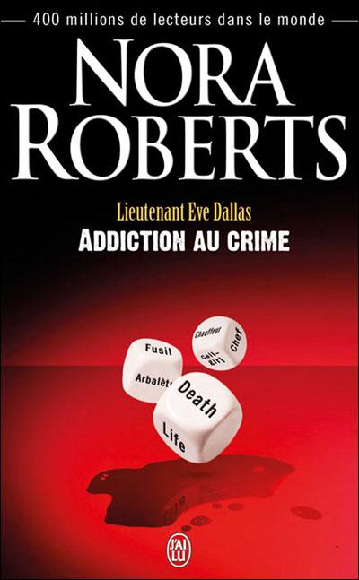 Tome 31 : Addiction au crime de Nora Roberts 9782290036372