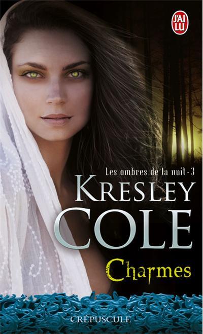 Les Ombres de la Nuit, Tome 3 : Charmes 9782290024492