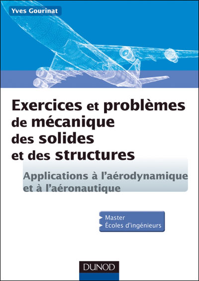 Exercices et problmes de mcanique des solides et des structures