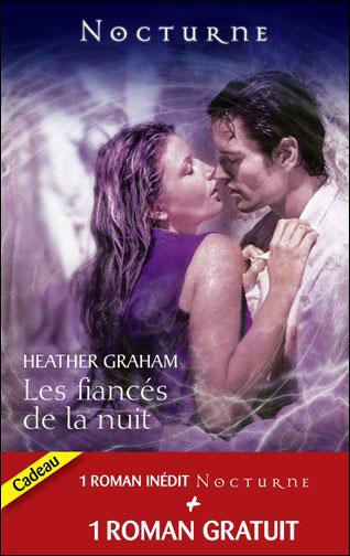 Les fiancés de la nuit de Heather Graham / L'étreinte de l'ombre de Tanith Lee 9782280225113
