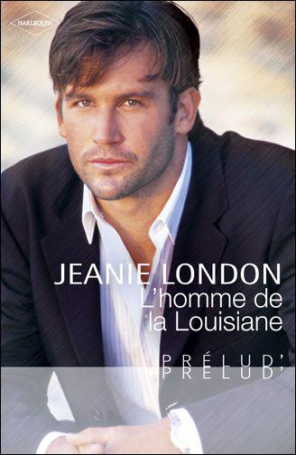 LONDON Jeanie - L'homme de la Louisiane 9782280247313