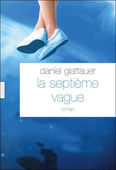 Daniel Glattauer [Autriche] - Page 2 9782246765813