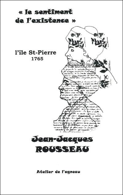 Le sentiment de l\'existence par Jean-Jacques Rousseau