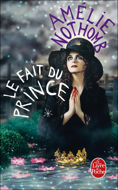 le fait du prince  Nothomb, Amélie, POCHE