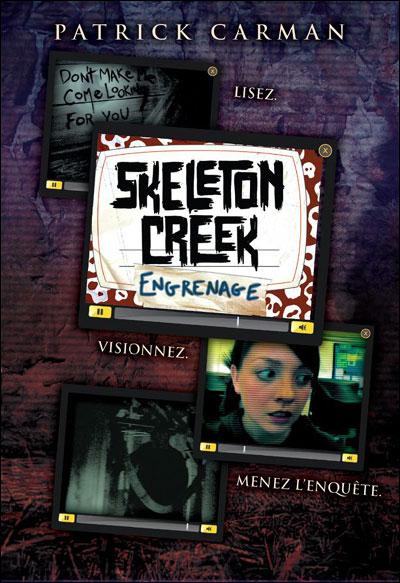 SKELETON CREEK (Tome 2) ENGRENAGES de Patrick Carman 9782747033633