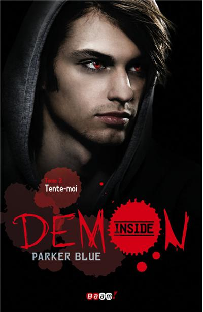 blue parker demon inside tome 2 tente moi. Black Bedroom Furniture Sets. Home Design Ideas