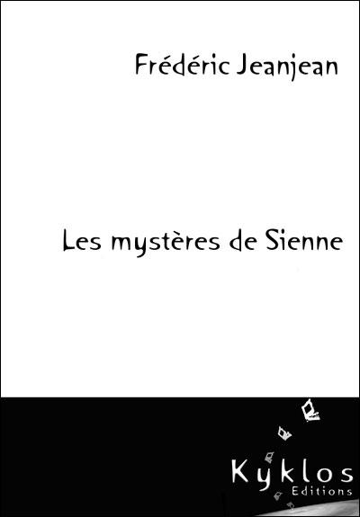 Les mystères de Sienne par Frédéric Jeanjean