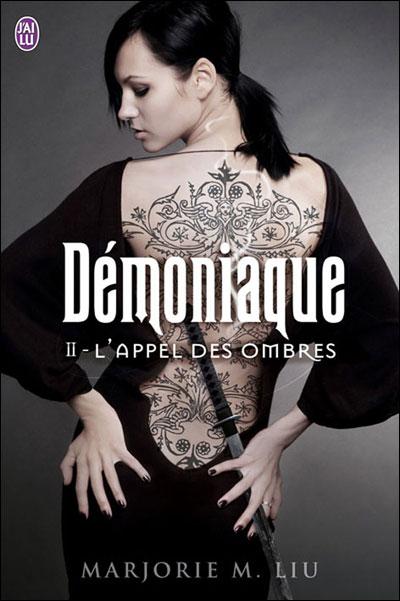 DEMONIAQUE (Tome 2) L'APPEL DES OMBRES de Marjorie M. Liu 9782290026243