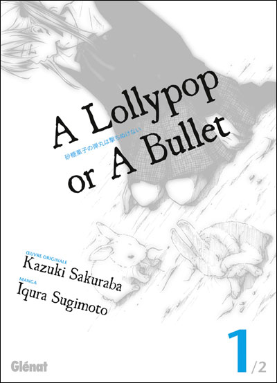 A lollypop or a bullet 9782723477543