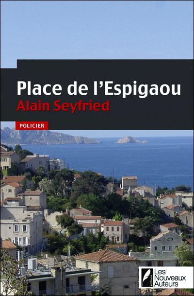 Place de l'Espigaou par Alain Seyfried
