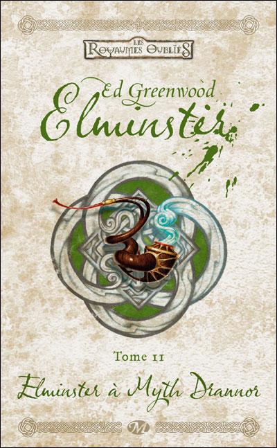 Les Royaumes Oubliés, Tome 2 : Elminster à Myth Drannor 9782811204853
