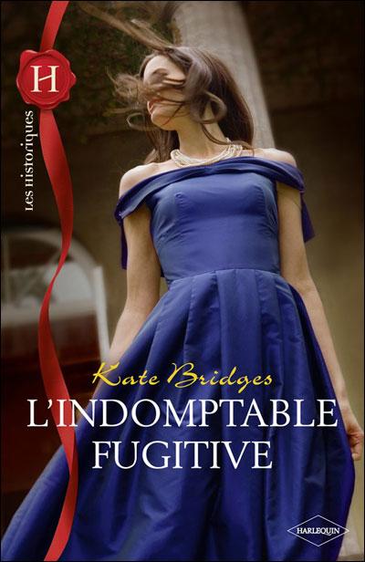 L'indomptable fugitive de Kate Bridges 9782280232173