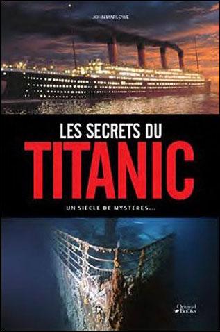 Les Secrets du Titanic dans Ouvrage généraliste 9782361640873