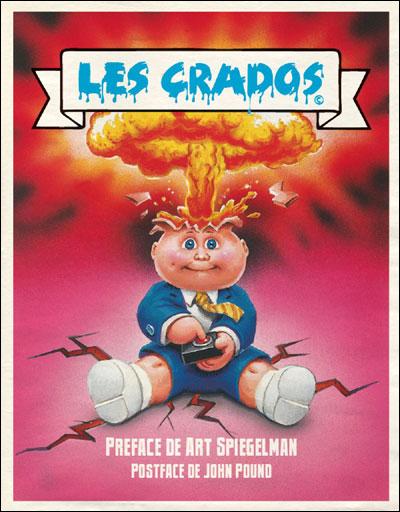 Les Crados - Garbage Pail Kids 9782364800304