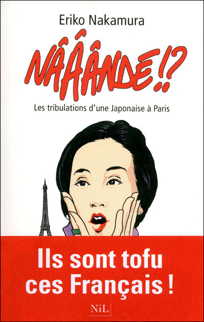 Naaande Tribulation d'une Japonaise à Paris | Montreal Addicts Blog