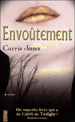 Envoutement de Carrie Jones 9782352887614