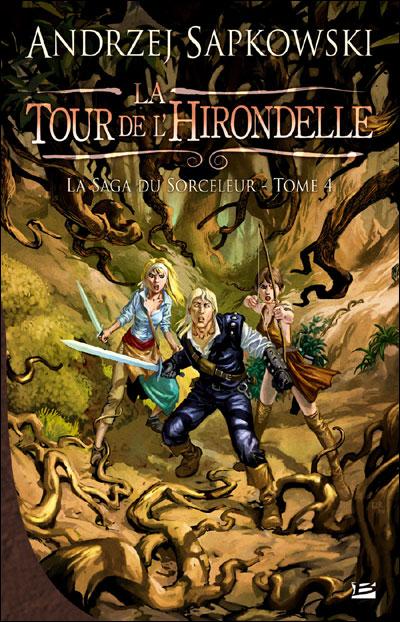 La Saga du Sorceleur, tome 4 : La Tour de l'hirondelle 9782352944324