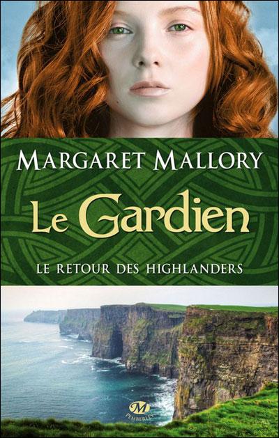 Le retour des Highlanders - Tome 1 : Le Gardien de Margaret Mallory 9782811208134
