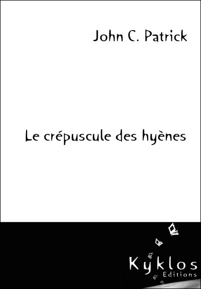 Le crépuscule des hyènes par John C. Patrick