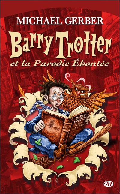 Barry Trotter et la parodie éhontée 9782811205515