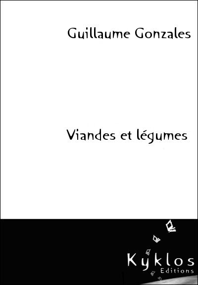 Viandes et lgumes par Guillaume Gonzales