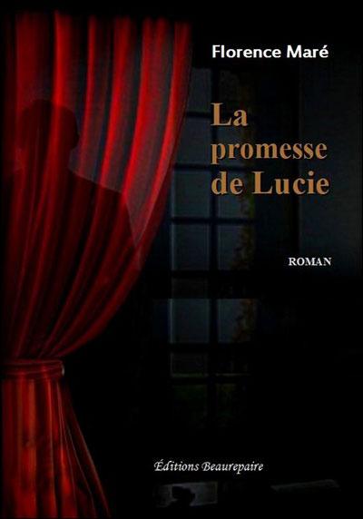 La promesse de Lucie par Florence Maré