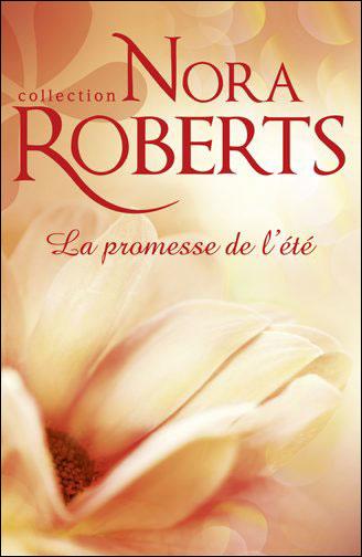 La promesse de l'été de Nora Roberts 9782280217965