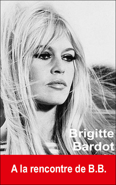 Brigitte Bardot 9782848911106