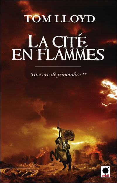 Une ère de pénombre, tome 2 : La Cité en flammes 9782360510306