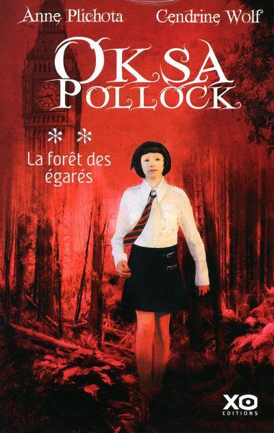 Oksa Pollock t.2  la forêt des égarés  Plichota, AnneWolf, Cendrine, grand format