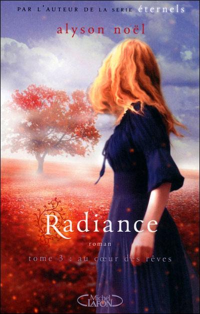 Radiance , Tome 3 : Au cœur des rêves  9782749915746