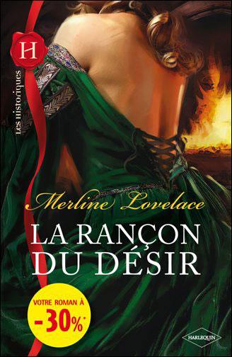 La rançon du désir de Merline Lovelace 9782280232456