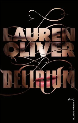 OLIVER Lauren - DELIRIUM - Tome 1 9782012021266