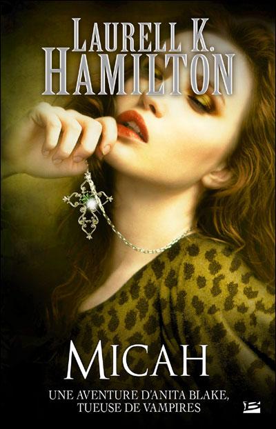 ANITA BLAKE (Tome 13) MICAH de Laurell K. Hamilton 9782352944676
