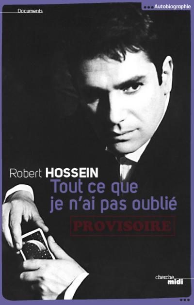 Robert Hossein  9782749116907