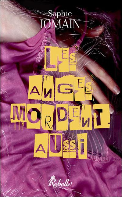 Felicity Atcock - Tome 1 : Les anges mordent aussi de Sophie Jomain 9782365380027