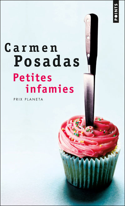 Petites infamies de Carmen Posadas 9782020499927
