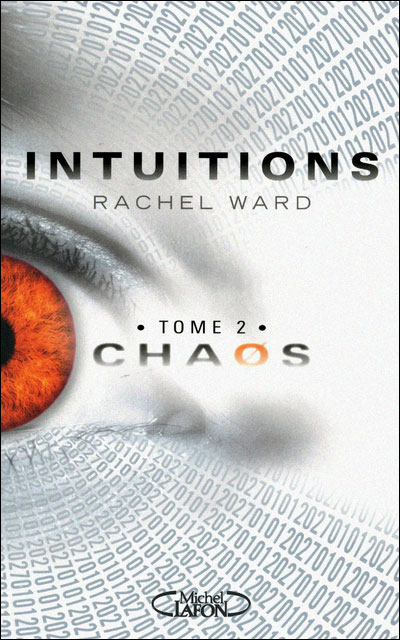 Intuitions, tome 2 : Chaos 9782749914237