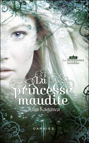 Tome 1 : La princesse maudite de Julie Kagawa 9782280221337