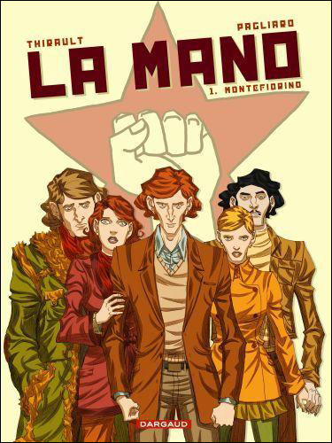La mano, tome 1 : Montefiorino
