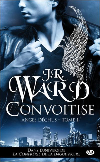 Les Anges Déchus - Tome 1 : Convoitise de J.R.Ward 9782811208257