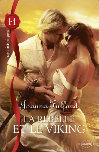 La rebelle et le viking de Joanna Fulford 9782280232357